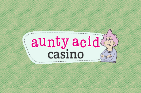 Aunty Acid Casino