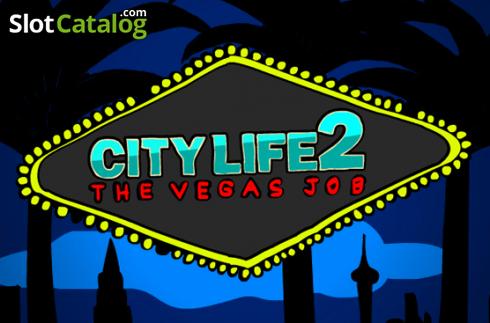 City Life 2 – The Vegas Job
