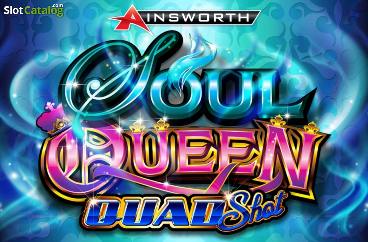 Soul Queen Quad Shot Slot Review, Bonus Codes & where to play from United  Kingdom