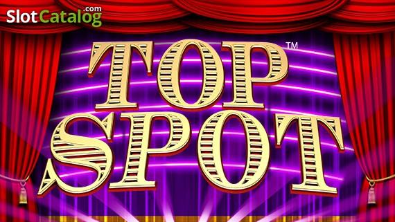 Spiele Top Spot - Video Slots Online