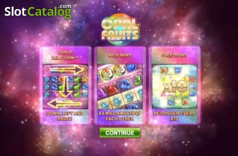 Start Screen. Opal Fruits (Video Slot from Big Time Gaming)