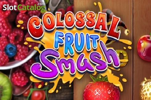 Colossal Fruit Smash (Video Slot from Booming Games)