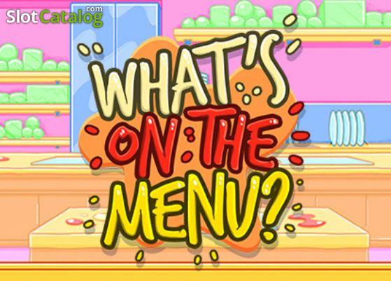 Whats On The Menu Slot ᐈ Claim a bonus or play for free!