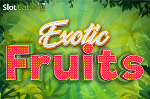 Exotic Fruits (Five Men Games)