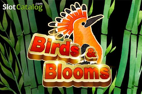 Birds Blooms