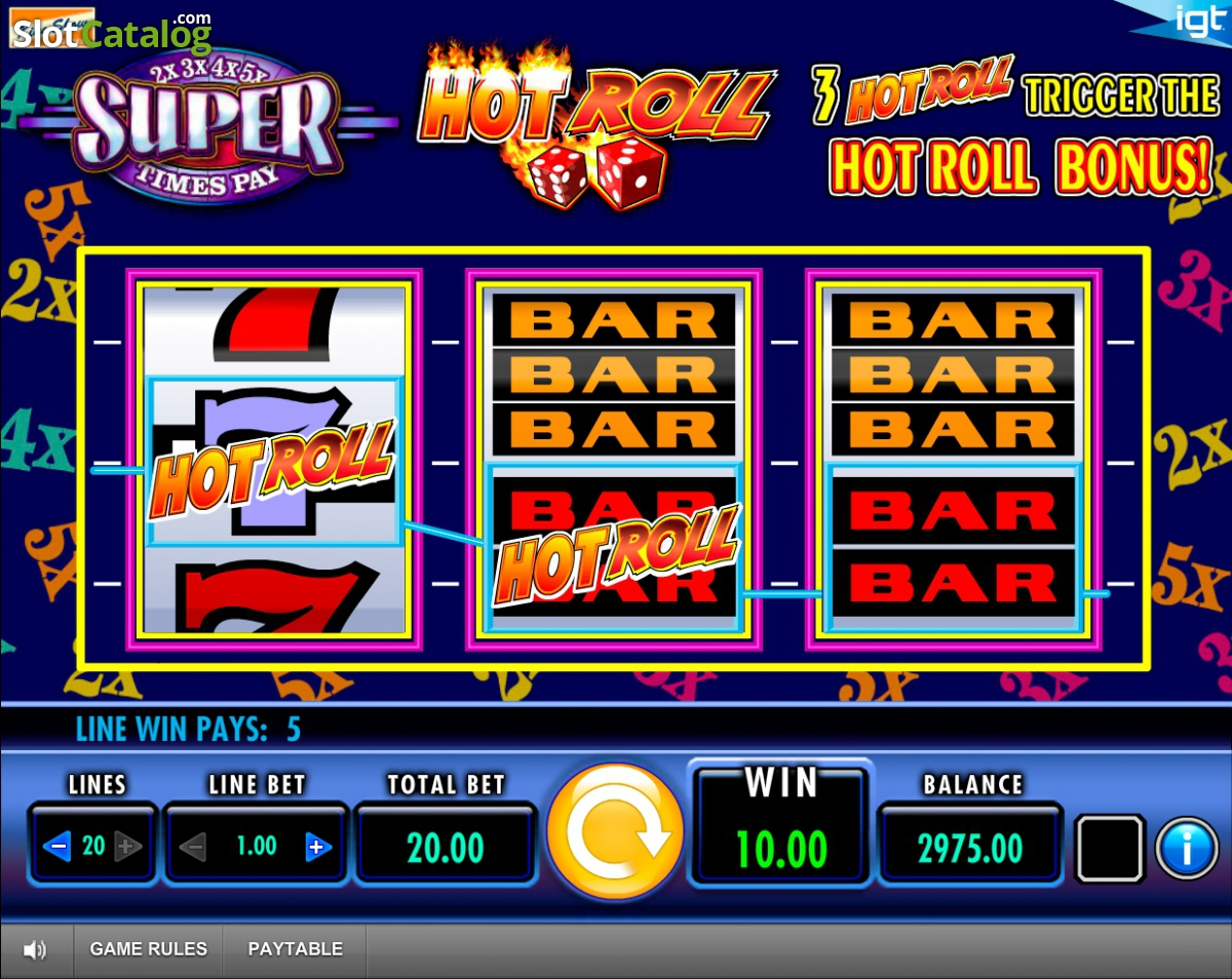 Super Times Pay Hot Roll Slot - Play Penny Slots Online