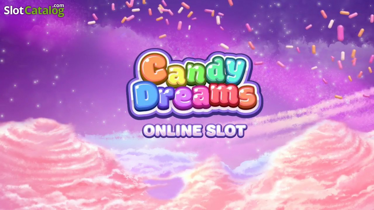Candy Dreams Slot - Play for Free With No Download