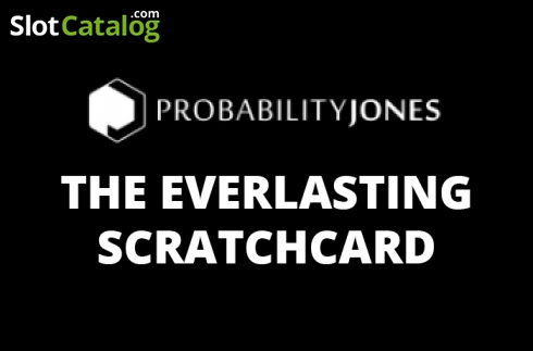 The Everlasting Scratchcard