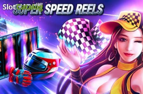 Super Speed Reels