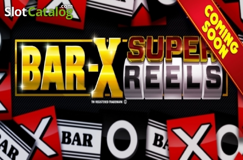 Bar-X Super Reels Video Slot från Storm Gaming