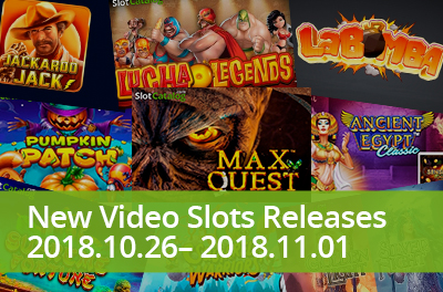 Discover new tendencies in slots-making with new titles that were released during 26 October — 01 November 2018