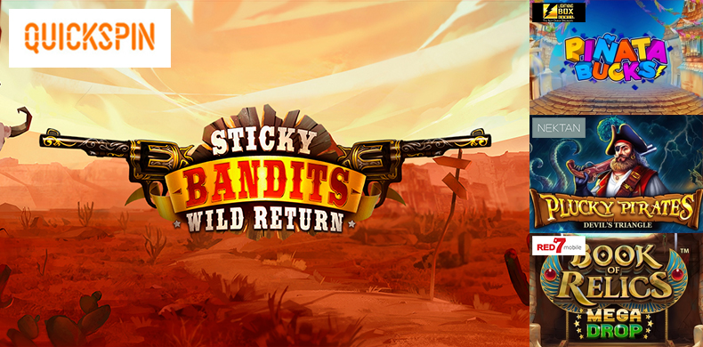 Sticky Bandits take action again in slots that were released during 26 July — 01 August 2019