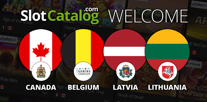 SlotCatalog welcomes Canadians, Belgians, Latvians and Lithuanians